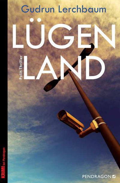 Lügenland; Polit-Thriller; Deutsch