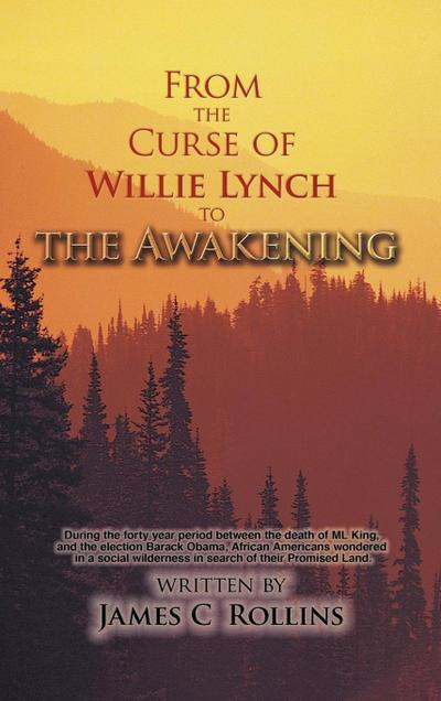 From the Curse of Willie Lynch to the Awakening