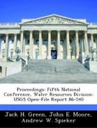 Green, J: Proceedings: Fifth National Conference, Water Reso
