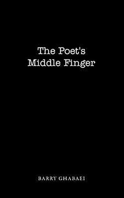 The Poet's Middle Finger