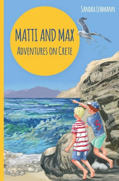Matti and Max: Adventures on Crete
