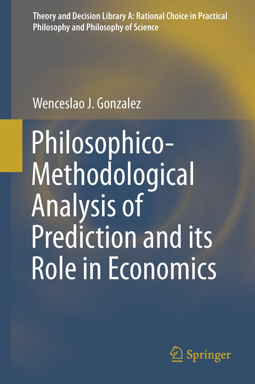 Philosophico-Methodological Analysis of Prediction and its Role in Economic ...