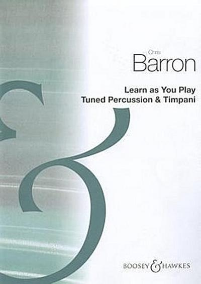 Learn as You Play Drums: Tuned Percussion & Timpani