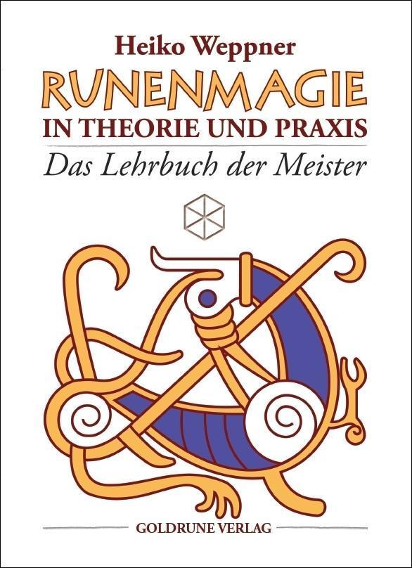 Runenmagie in Theorie und Praxis, Heiko Weppner
