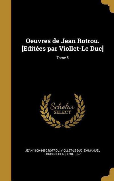 FRE-OEUVRES DE JEAN ROTROU EDI