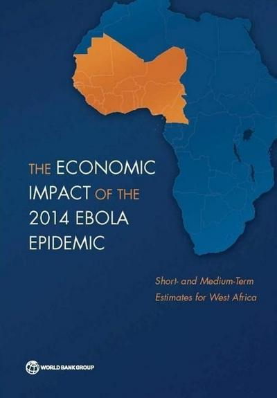 The Economic Impact of the 2014 Ebola Epidemic