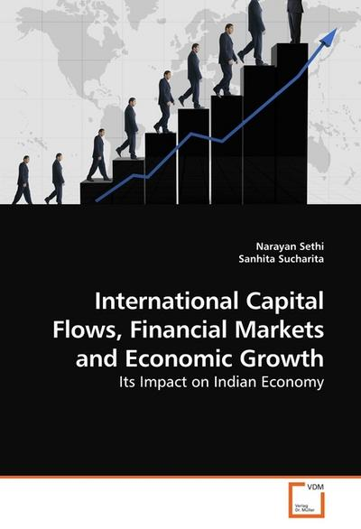 International Capital Flows, Financial Markets and Economic Growth