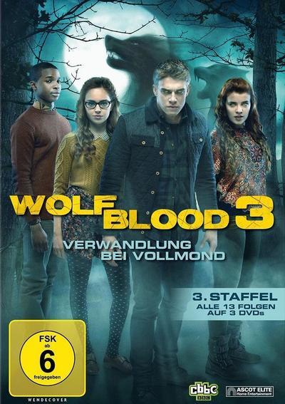 Wolfblood 3 - Verwandlung bei Vollmond