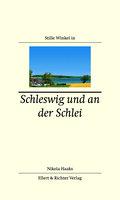 Stille Winkel in Schleswig und an der Schlei