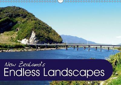 New Zealand's Endless Landscapes (Wall Calendar 2018 DIN A3 Landscape)