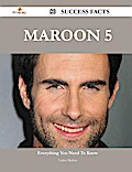 Maroon 5 80 Success Facts - Everything You Need to Know about Maroon 5