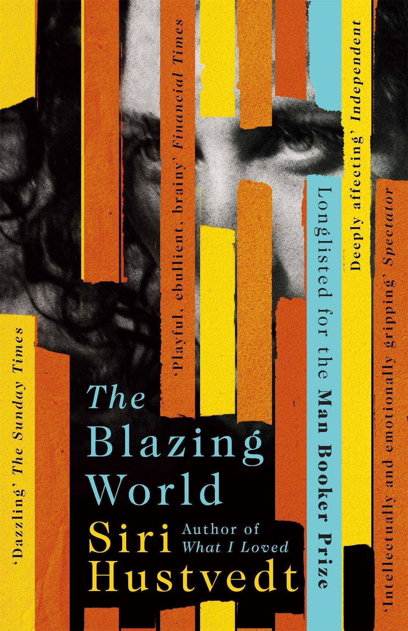 Siri Hustvedt ~ The Blazing World 9781444779660