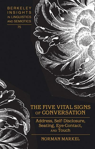The Five Vital Signs of Conversation