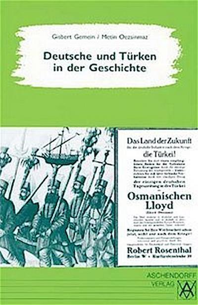 Deutsche und Türken in der Geschichte