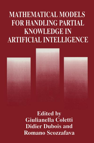Mathematical Models for Handling Partial Knowledge in Artificial Intelligence