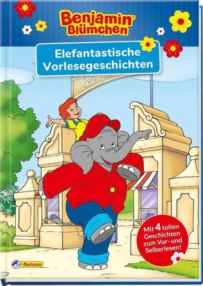 Benjamin Blümchen: Elefantastische Vorlesegeschichten