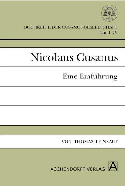 Nicolaus Cusanus: Eine Einführung