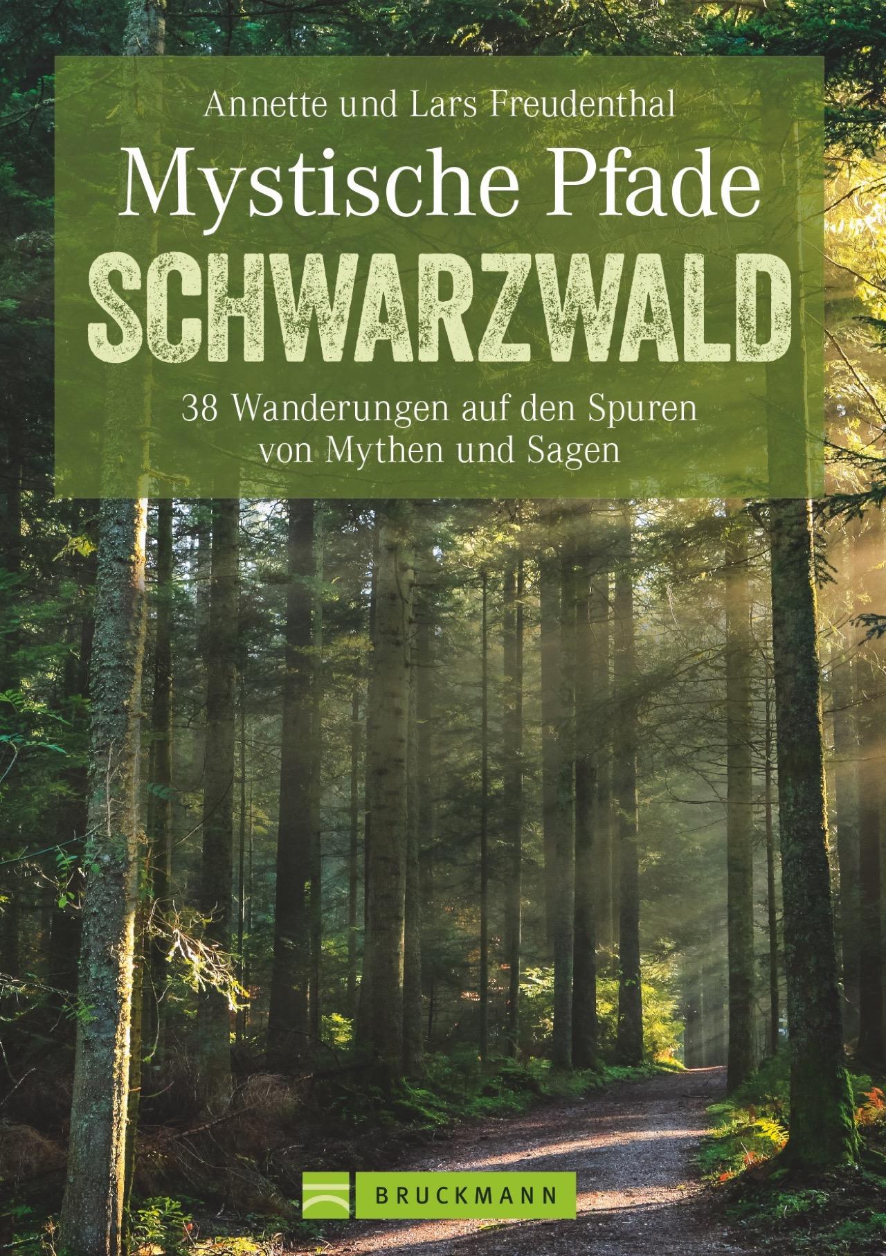 Mystische Pfade Schwarzwald Lars Freudenthal 9783765482649