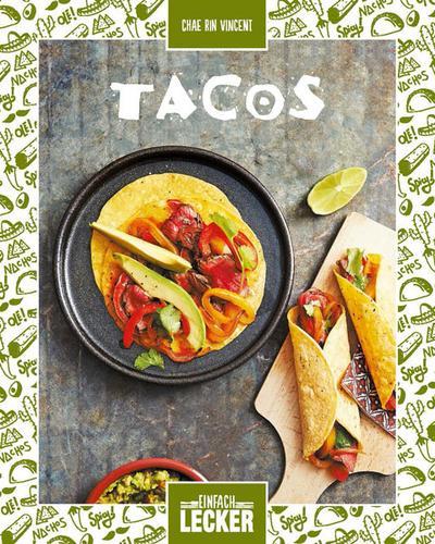 Einfach lecker: Tacos