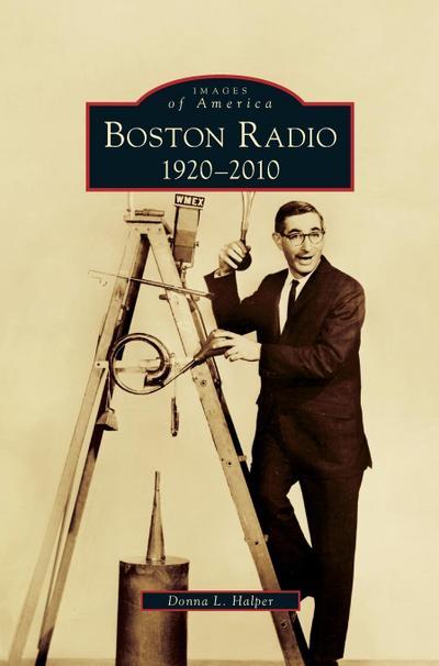 Boston Radio: 1920-2010