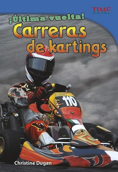 ¡última Vuelta! Carreras de Kartings