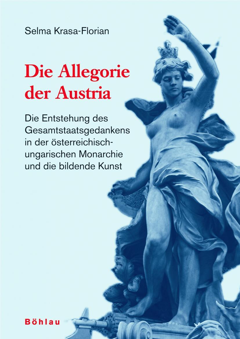 Die Allegorie der Austria Selma Krasa-Florian