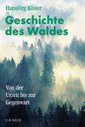 Geschichte des Waldes. Sonderausgabe