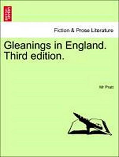 Gleanings in England. Third edition. VOL. II