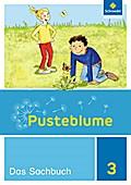 Pusteblume. Das Sachbuch 3. Schülerband. Niedersachsen, Hessen, Rheinland-Pfalz, Saarland und Schleswig-Holstein