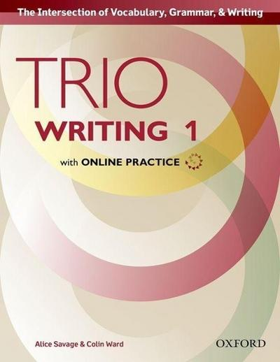 Trio Writing: Level 1. Student Book with Online Practice