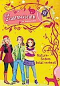 Die Zaubermädchen 4: Nature-Sisters total ver ...