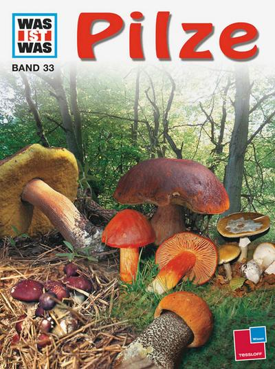 Was ist Was. Pilze, Farne und Moose