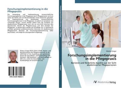 Forschungsimplementierung in die Pflegepraxis