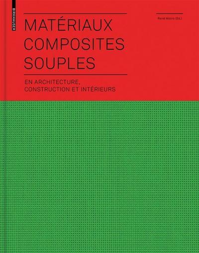 Matériaux composites souples en architecture, construction et intérieurs