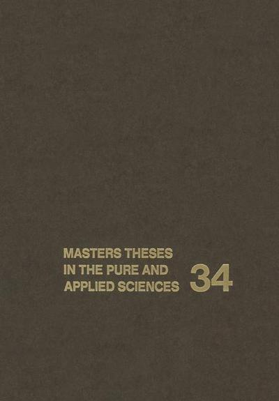 Masters Theses in the Pure and Applied Sciences