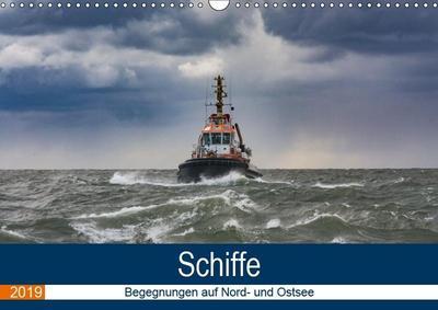 Schiffe - Begegnungen auf Nord- und Ostsee (Wandkalender 2019 DIN A3 quer)