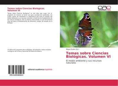 Temas sobre Ciencias Biológicas. Volumen VI