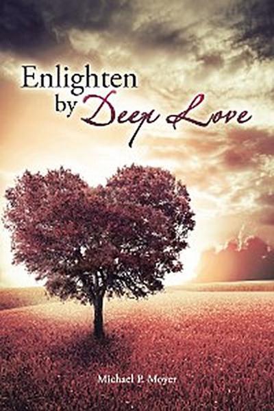 Enlighten by Deep Love