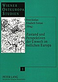 Zustand und Perspektiven der Umwelt im östlichen Europa