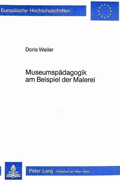 Museumspädagogik am Beispiel der Malerei