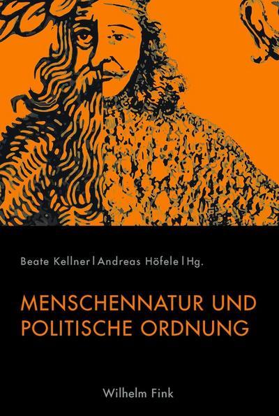 Menschennatur und politische Ordnung