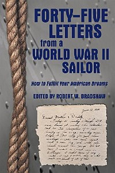 Forty-Five Letters from a World War Ii Sailor