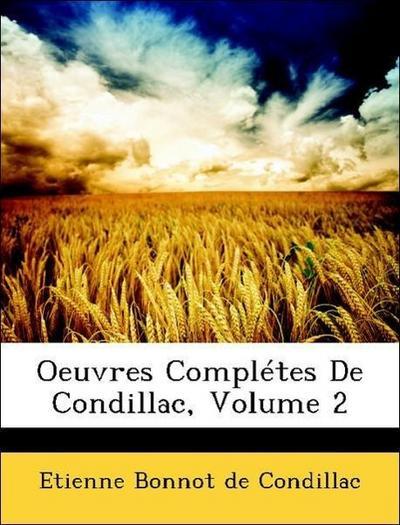 Oeuvres Complétes De Condillac, Volume 2