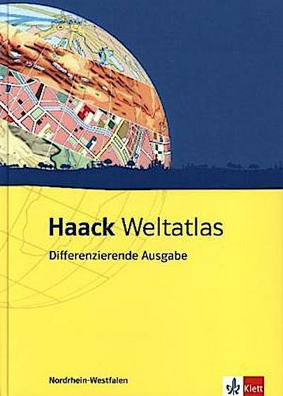 Haack Weltatlas Differenzierende Ausgabe. Ausgabe für Nordrhein-Westfalen