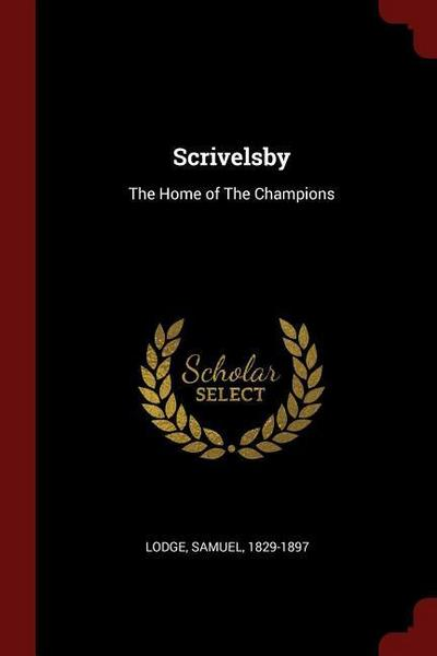 Scrivelsby: The Home of the Champions