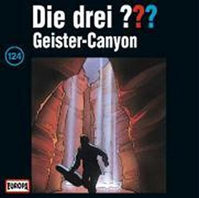 Die drei ??? 124. Der Geister-Canyon (drei Fragezeichen) CD