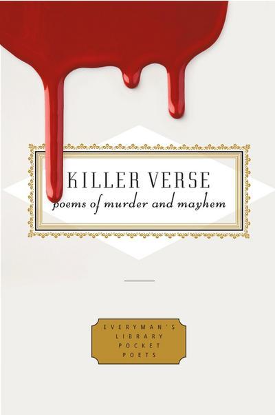 Killer Verse: Poems of Murder and Mayhem