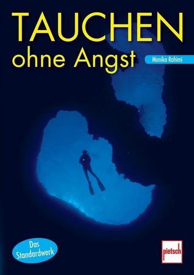 Tauchen ohne Angst; Deutsch; 40 farb. Fotos, 21 Zeich.