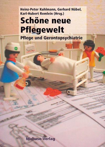 Nübel/Kuhlmann,Pflegewelt