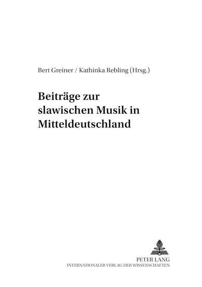 Beiträge zur slawischen Musik in Mitteldeutschland